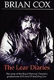 The Lear Diaries, Brian Cox, 0413698807