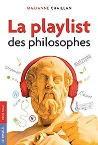 La playlist des philosophes par Marianne Chaillan