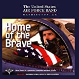 Home of the Brave by United States Air Force Band of the Golden West