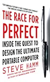 The Race for Perfect: Inside the Quest to Design