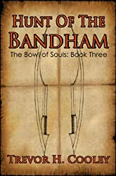 Hunt of the Bandham (The Bowl of Souls Book 3) (English Edition)