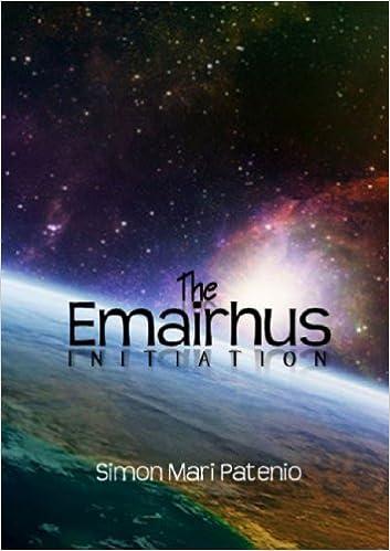 The Emairhus: Initiation