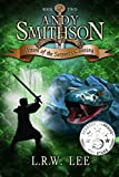 Venom of the Serpent's Cunning: Top Rated, Interactive Epic Fantasy for Kids (Andy Smithson Book 2)