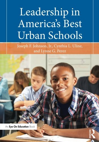 Leadership in America's Best Urban Schools (Best Education In America)