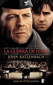 La guerra de Hart par Katzenbach