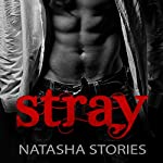 Stray | Natasha Stories