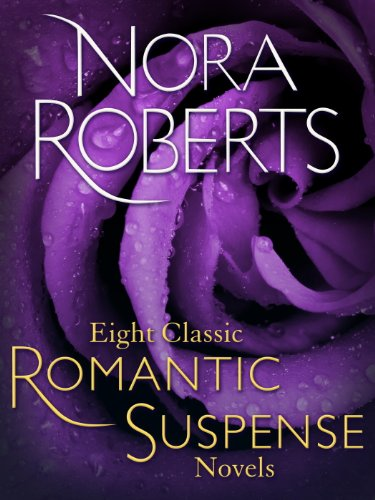 Eight Classic Nora Roberts Romantic Suspense Novels: Brazen Virtue, Carnal Innocence, Divine Evil, Genuine Lies, Hot Ice, Public Secrets, Sacred Sins, Sweet Revenge