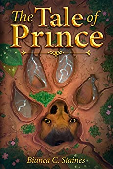 The Tale of Prince (The Taleweavers' Adventures Book 1) by [Staines,Bianca C.]