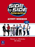 Side by Side 2 DVD 2A and Interactive Workbook 2A, Steven J. Molinsky, Bill Bliss, 0135046521