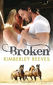BROKEN by [Reeves, Kimberley]