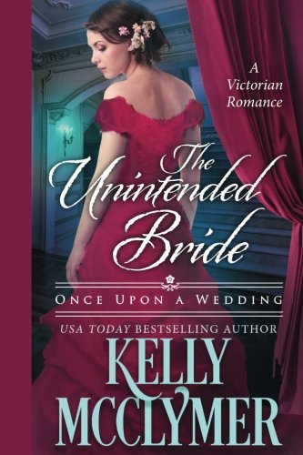 The Unintended Bride (Once Upon A Wedding) (Volume 3) ebook