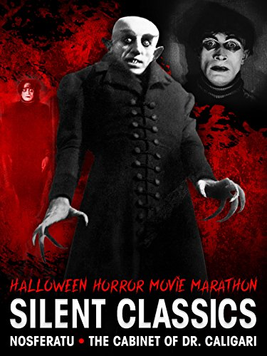 Halloween Horror Movie Marathon: Silent Classics - Nosferatu - The Cabinet of Dr. Caligari]()