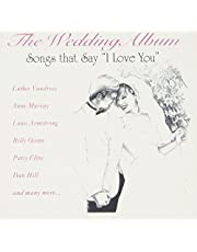 Wedding Album: Songs That Say I Love You