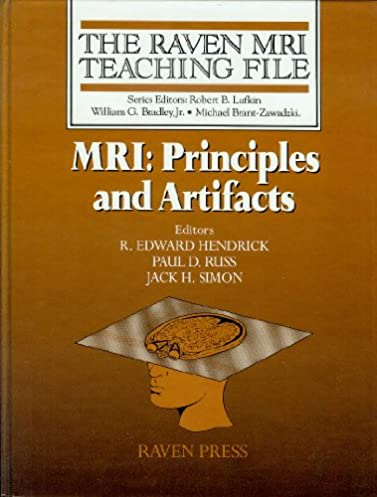 Mri principles array mri principles and artifacts raven mri teaching file amazon co uk rh amazon co fandeluxe Image collections