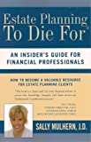 Estate Planning, Sally H. Mulhern, 0977912906