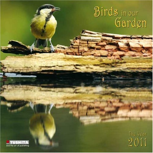Birds in our Garden, Broschürenkalender 2011