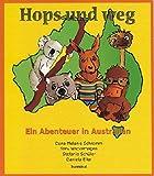 Hops und weg / Bounce and away: Ein Abenteuer in Australien /An Adventure in Australia