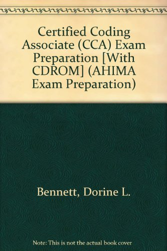 Certified Coding Associate (CCA) Exam Preparation [With CDROM] (AHIMA Exam Preparation)