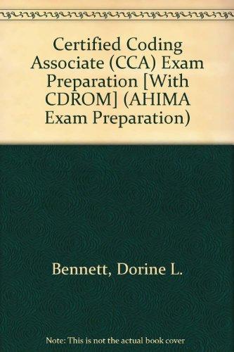 Certified Coding Associate (CCA) Exam Preparation [With CDROM] (AHIMA Exam Preparation)