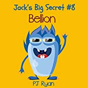 Bellion: Jack's Big Secret #8 | PJ Ryan