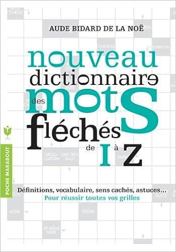 Lire Dictionnaire des mots fléchés - Vol.2 pdf, epub