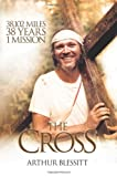 The Cross, Arthur Blessitt, 1934068675