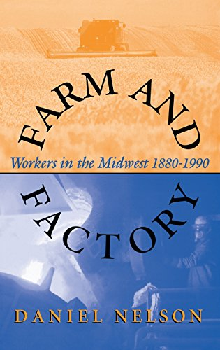 rkers in the Midwest 1880–1990 (Midwestern History and Culture) (Factory Farms)
