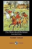 The Three Jovial Huntsmen, Randolph Caldecott, 1406512303