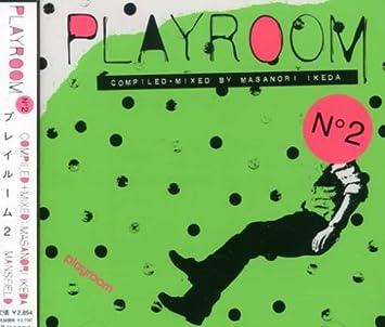Various Artists (Masanori Ideda) - Playroom2: Non Stop Mixed By Masanori Ikdea - Amazon.com Music
