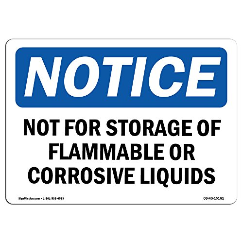 OSHA Notice Signs - Not for Storage of Flammable Or Sign | Extremely Durable Made in The USA Signs or Heavy Duty Vinyl Label Decal | Protect Your Construction Site, (Osha Flammable Storage)