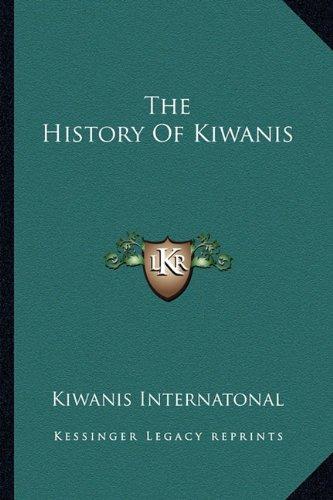 The History Of Kiwanis