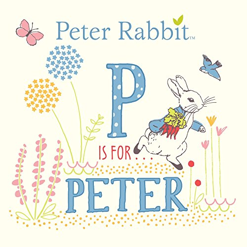 P Is for Peter (Peter Rabbit) ()