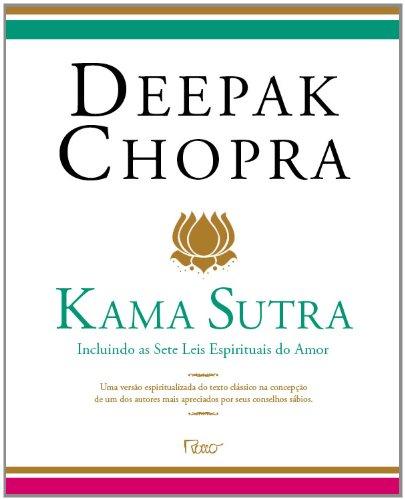 Kama Sutra. Incluindo as Sete Leis Espirituais do Amor