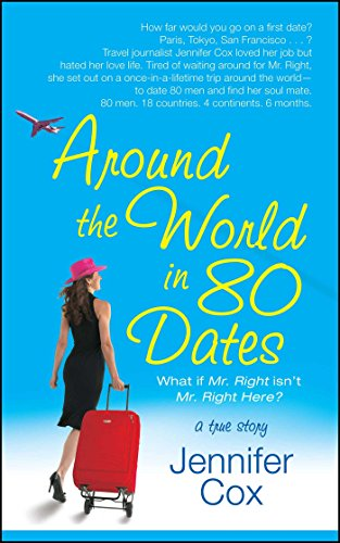Around the world in 80 dates kindle edition by jennifer cox around the world in 80 dates by cox jennifer fandeluxe Choice Image