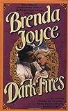 Dark Fires, Brenda Joyce, 0440614171