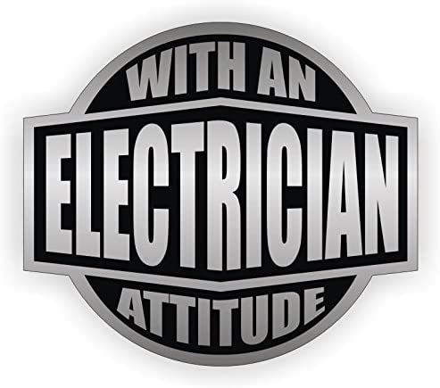 Electrician With An Attitude Hard Hat Sticker Helmet Decal Label Lunch Tool Box Electrical