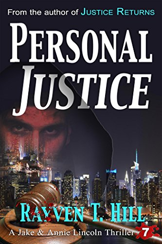 Personal Justice: A Private Investigator Mystery Series (A Jake & Annie Lincoln Thriller Book 7) Pdf