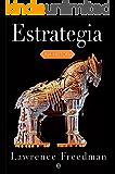 Estrategia (Historia) (Spanish Edition)