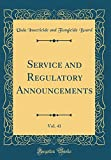 img - for Service and Regulatory Announcements, Vol. 41 (Classic Reprint) book / textbook / text book