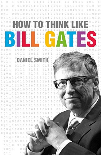 How to Think Like Bill Gates Pdf