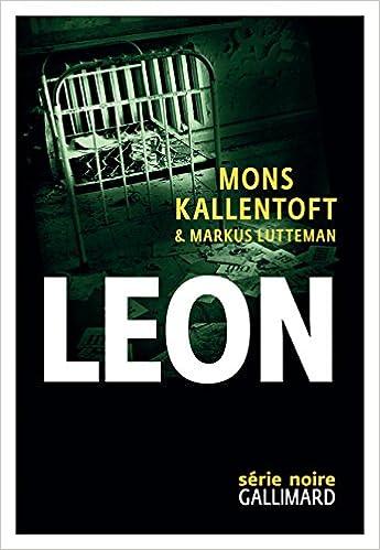 Mons Kallentoft et Markus Lutteman - Leon: Zack II sur Bookys