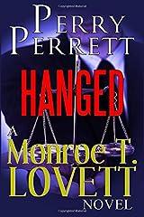Hanged: A Monroe T. Lovett Novel Paperback