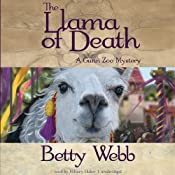 The Llama of Death: A Gunn Zoo Mystery, Book 3 | Betty Webb