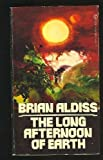Long Afternoon of Earth, Brian W. Aldiss, 0451085752