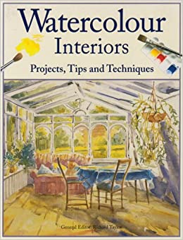 Richard (ed) Taylor - Watercolour Interiors