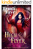 High Flyer (The Magic Carnival Book 4)