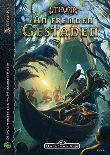 An fremden Gestaden: DSA-Abenteuer #193 (Das Schwarze Auge: Abenteuer in Aventurien (Ulisses))