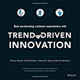 img - for Trend-Driven Innovation: Beat Accelerating Customer Expectations book / textbook / text book