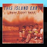 Home Sweet Home by This Island Earth (2011-01-31)