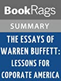 img - for Summary & Study Guide The Essays of Warren Buffett: Lessons for Corporate America by Warren Buffett book / textbook / text book